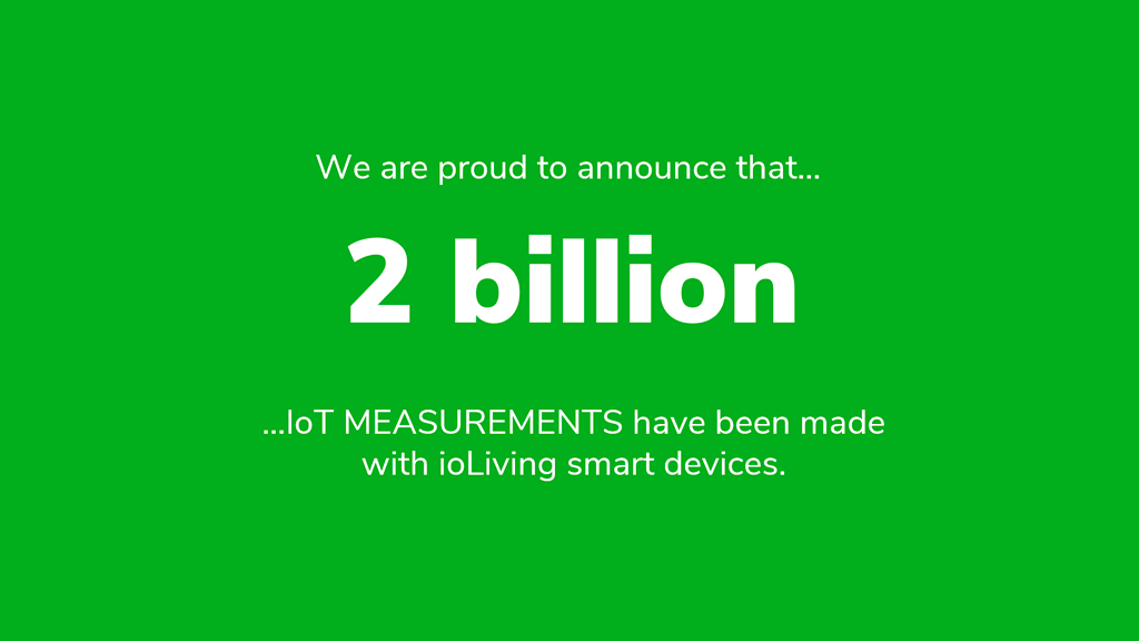 2 billion measurements made with ioLiving IoT cloud service solution
